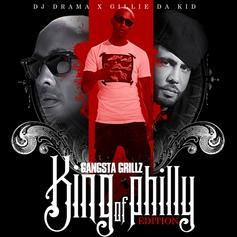 King Of Philly (Hosted By DJ Drama)