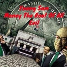Money The Root Of All Evil
