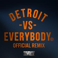 Detroit Vs. Everybody (Remix)