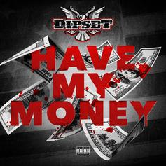 Have My Money (CDQ)