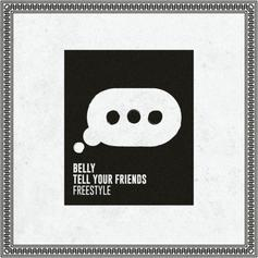 Tell Your Friends (Freestyle)