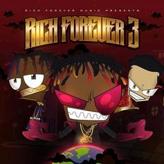 Rich Forever 3 [Album Stream]