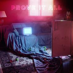 Prove It All [Album Stream]
