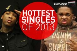Hottest Singles Of 2013