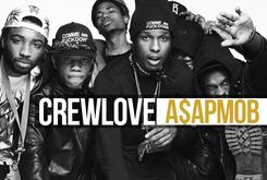Crew Love: A$AP Mob