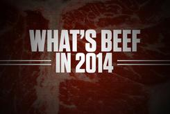 """""""What's Beef"""" In 2014?"""