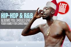 Hip-Hop & R&B Albums You Should Give Your Family For Christmas