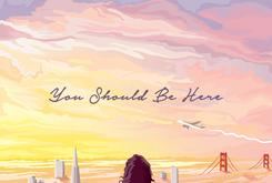 "Stream Kehlani's New Album ""You Should Be Here"""