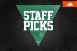 Staff Picks Playlist (May 1)