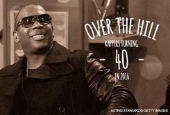 Over The Hill: Rappers Turning 40 In 2016