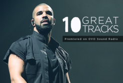10 Great Tracks Premiered On OVO Sound Radio