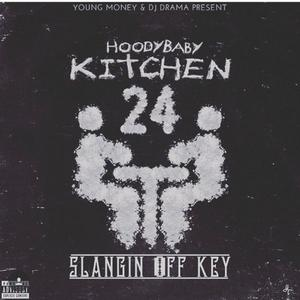 Kitchen 24: Slangin Off Key
