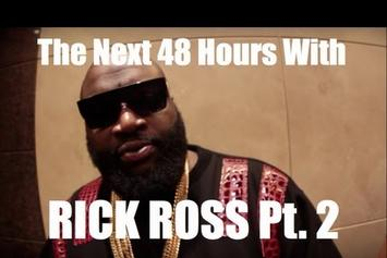 """Rick Ross """"The Next 48 Hours: Part 2"""" Video"""