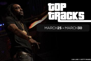 Top Tracks Of The Week: March 25 - March 30