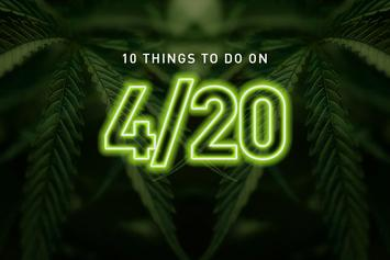 10 Things To Do On 4/20