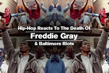 Hip-Hop Reacts To The Death Of Freddie Gray & Baltimore Riots
