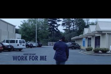 "André DeSaint ""Work For Me"" Video"