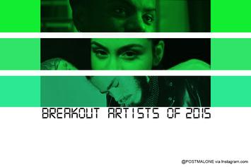 Breakout Artists Of 2015