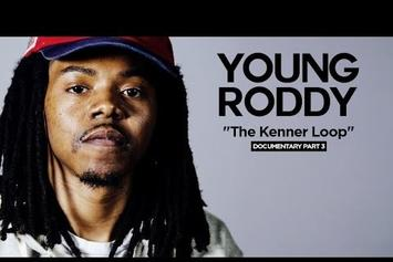 "Young Roddy ""The Kenner Loop"" Documentary (Part 3)"