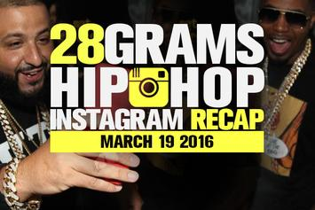 28 Grams: Hip-Hop Instagram Recap (March 19)