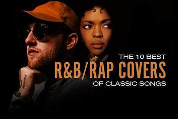The 10 Best R&B/Rap Covers Of Classic Songs