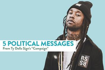 """5 Political Messages From Ty Dolla $ign's """"Campaign"""""""