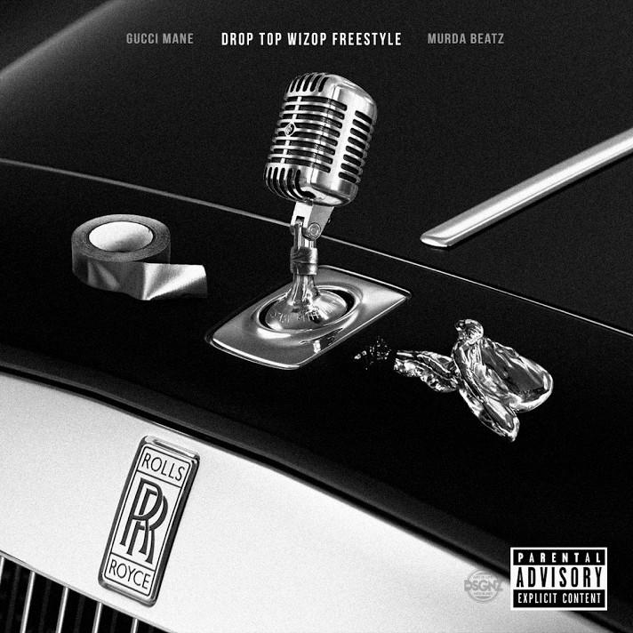 Gucci Mane Drop Top Wizop Freestyle MP3 Download