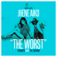 The Worst (Ted Smooth Remix)