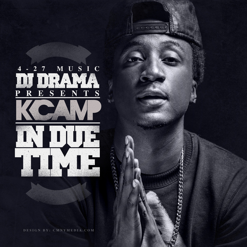 K Camp In Due Time K Camp - In Due Time  Stream